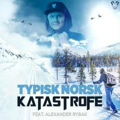 Typisk Norsk - Katastrofe,Alexander Rybak