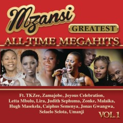 Mzansi Greatest All-Time Megahits, Vol. 1 - Various Artists