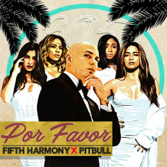 Por Favor (Spanglish Version) - Fifth Harmony, Pitbull