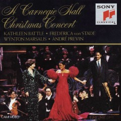 A Carnegie Hall Christmas Concert, December 8, 1991 - Various Artists