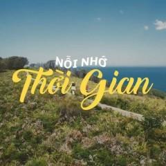 Nỗi Nhớ Thời Gian (Single) - Cang Cang, Aley Nguyen, Ken 10/10