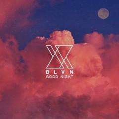 Good Night (Single) - BLVN (BELIEVE IN)