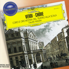 Verdi: Opera Choruses - Coro del Teatro alla Scala di Milano,Orchestra del Teatro alla Scala di Milano,Claudio Abbado
