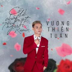 Cố Chấp Để Yêu Một Người (Remix) (Single) - Vương Thiên Tuấn