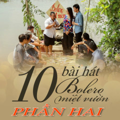 Bolero Miệt Vườn 2 - Various Artists
