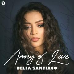 Army Of Love (Single) - Bella Santiago