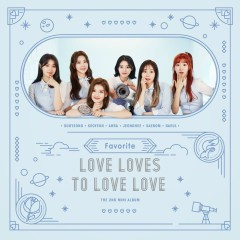 Love Loves To Love Love (EP)