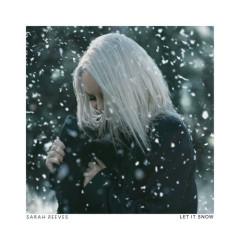 Let It Snow (Single) - Sarah Reeves