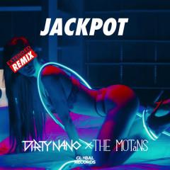 Jackpot (Dirty Nano Extended Remix)