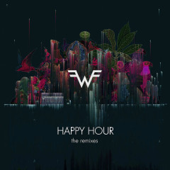 Happy Hour (The Remixes) - Weezer