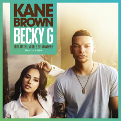 Lost in the Middle of Nowhere (feat. Becky G) (Spanish Remix) - Kane Brown, Becky G