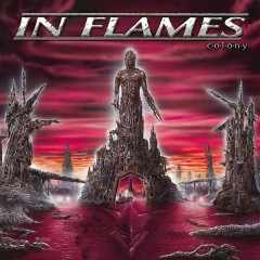 Colony (Reissue 2014) - In Flames