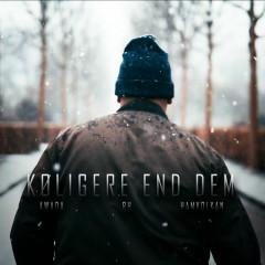 Køligere End Dem (Single)