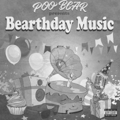 Poo Bear Presents Bearthday Music - Poo Bear