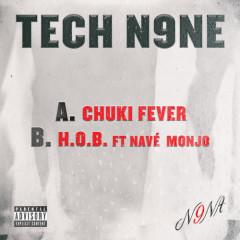 Chuki Fever / H.O.B. (Single) - Tech N9ne