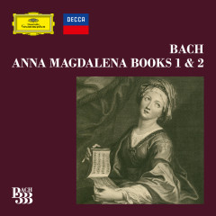 Bach 333: Complete Anna Magdalena Books 1 & 2 - Various Artists