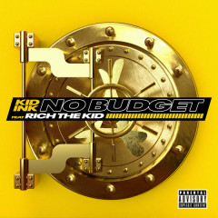 No Budget (Single) - Kid Ink