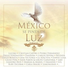 México Se Pinta de Luz (Only for Streaming) - Various Artists