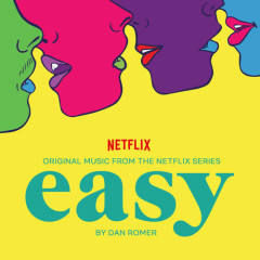 Easy, Season 2 (Original Music From The Netflix Series) - Dan Romer