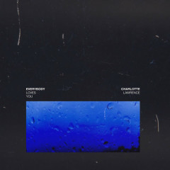 Everybody Loves You (Single) - Charlotte Lawrence