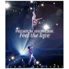ayumi hamasaki PREMIUM SHOWCASE ~Feel the love~ - Ayumi Hamasaki