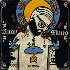I: The Arrow (EP) - Andy Mineo