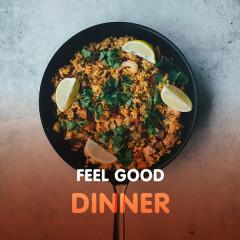 Feel Good Dinner - Various Artists