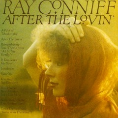 After The Lovin' - Ray Conniff
