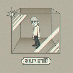 SMALLTALKTHIEF (EP)