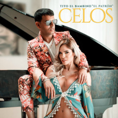 Celos (Single) - Tito El Bambino