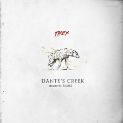 Dante's Creek (Deantrbl Remix)