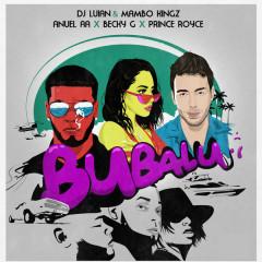 Bubalu (Single) - Dj Luian, Mambo Kingz, Anuel AA