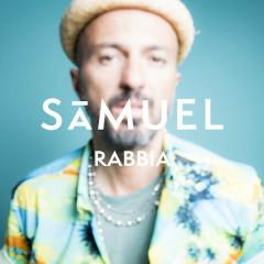 Rabbia - Samuel