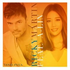 Vente Pa' Ca - Ricky Martin,A-Lin