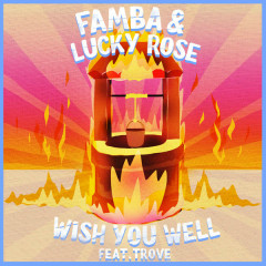 Wish You Well (Single) - Famba, Lucky Rose