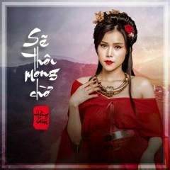 Sẽ Thôi Mong Chờ (Single) - Hồng Gấm