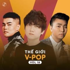 Thế Giới V-Pop Vol 18 - Mr Siro, Nguyễn Đình Vũ, Anh Khang