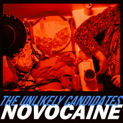 Novocaine - The Unlikely Candidates