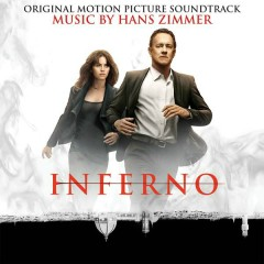 Inferno (Original Motion Picture Soundtrack) - Hans Zimmer