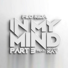 In My Mind Part 3 (Single) - Flo Rida