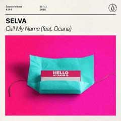 Call My Name (Single) - Selva