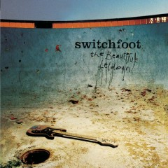 The Beautiful Letdown (Deluxe Version) - Switchfoot