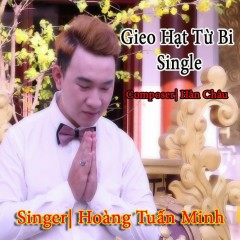 Gieo Hạt Từ Bi (Single)