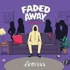Faded Away (Remixes)