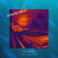 Namchin (Single) - The Quiett, Leellamarz