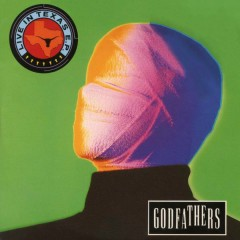 Live In Texas - EP - The Godfathers