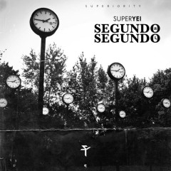 Segundo A Segundo (Single) - Super Yei