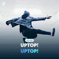 Uptop! Uptop!