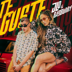 Te Guste (Single) - Jennifer Lopez, Bad Bunny