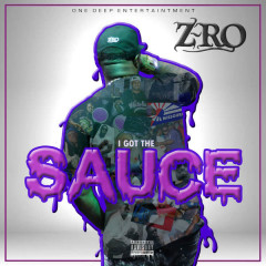 I Got the Sauce (Single)